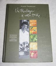 Un Privilege a votre table by Diane Tremblay 2004 Quebec restaurant (in French)