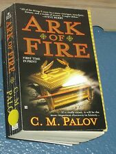 Ark of Fire by C. M. Palov *FREE SHIPPING*  9780425231463