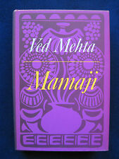 Mamaji by VED MEHTA - His Memoirs of Life in an Indian Hindu Family