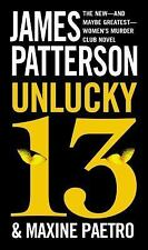 Women's Murder Club: Unlucky 13 by James Patterson and Maxine Paetro (2015, Pape