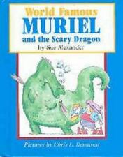World Famous Muriel and the Scary Dragon, Alexander, Sue, Good Book