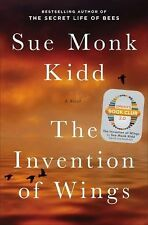 The Invention of Wings by Sue Monk Kidd (2014, Hardcover)