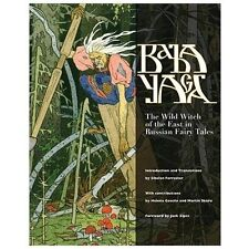 Baba Yaga : The Wild Witch of the East in Russian Fairy Tales (2013, Hardcover)
