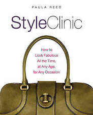 STYLE CLINIC: How to Look Fabulous by Paula Reed : WH1-R1 : PB : ULN