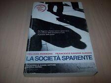 MORRONE/SAVERIO ALESSIO-LA SOCIETA' SPARENTE-NEFTASIA 2007 MOLTO BUONO!!