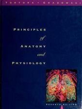 Principles of Anatomy and Physiology Tortora, Gerard J. Hardcover