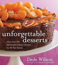 Unforgettable Desserts by Dede Wilson (2009, Hardcover)