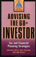 Advising the 60+ Investor: Tax and Financial Planning Strategies (Wiley Financia