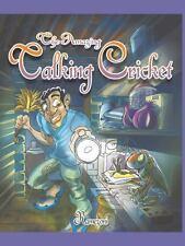 The Amazing Talking Cricket by Julio Hernesto Ramezoni De Faria (2013,...