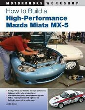 "How to Build a High-Performance Mazda Miata MX-5 ""NEW, SHIPS IN A BOX"""
