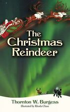 The Christmas Reindeer (Dover Children's Classics) by Burgess, Thornton W.