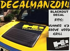 HUMMER H3  BLACKOUT LETTERING CUTOUT  VINYL HOOD DECAL  FITS ABOVE HOOD GRILL