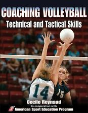 Coaching Volleyball Technical & Tactical Skills Technical and Tactical Skills S