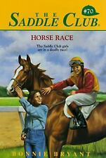 Horse Race Saddle ClubR - Bryant, Bonnie - Paperback