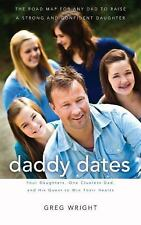 Daddy Dates: Four Daughters, One Clueless Dad, and His Quest to Win Their Hearts