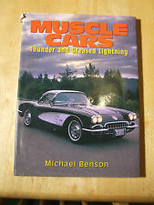 Muscle Cars: Thunder and Greased Lightning by Michael Benson (Hardback, 1996)