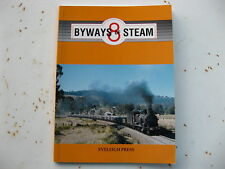 """New South Wales Railways - Byways Of Steam Number 8 """" Eveleigh Press..New S/C"""