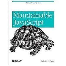 Maintainable JavaScript by Nicholas C. Zakas (2012, Paperback)