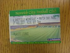 27/08/2001 Ticket: Norwich City v Sheffield Wednesday [Players Lounge]. This ite