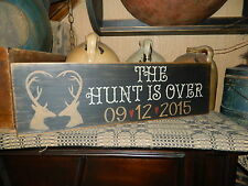 PRIMITIVE SIGN~~CUSTOM FAMILY NAME~MARRIAGE~THE HUNT IS OVER~HOME DECOR~~DEER~~