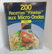 200 Recettes Finesse aux Micro Ondes.Genevieve HURTIN.Taillandier
