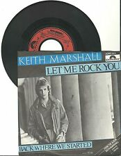 "Keith Marshall, Let me rock you, G/VG  7"" Single 999-702"
