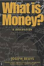What is Money?: A Discussion Featuring Joseph Beuys by Ulrich Rosch, Joseph...
