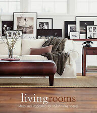 Living Rooms: Ideas and Inspiration for Stylish Living Spaces (Design Library),