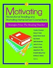 Motivating Recreational Reading and Promoting Home-School Connections :...