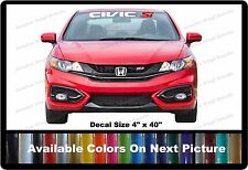 """Civic SI Front Windshield Banner Decal Fits Honda Civic SI 4"""" x 40"""""""