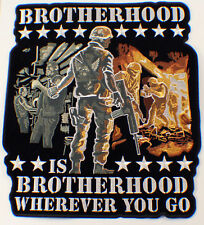 Brotherhood Is Wherever You Go Military Uniform Patch #P-81