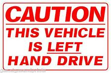 RED A4app LEFT HAND DRIVE STICKER SIGN CAMPER HGV AMERICAN CAR