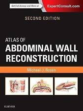 Atlas of Abdominal Wall Reconstruction by Michael J. Rosen 2e (2016, Hardcover)