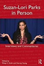 Suzan-Lori Parks in Person : Interviews and Commentaries (2013, Paperback)
