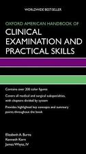Oxford American Handbook of Clinical Examination and Practical Skills Oxford Am