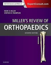 Orthopaedics by Mark D. Miller, Stephen R. Thompson and Jennifer Hart (2015,...