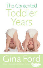 The Contented Toddler Years, Gina Ford Paperback