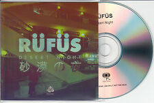 RUFUS Desert Night UK 6-trk promo test CD + PR Motez James Curd Avon Stringer