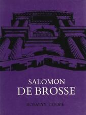 Salomon de Brosse and the Development of the Classical Style in French Architect