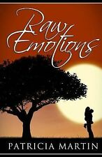 Raw Emotions by Patricia Martin (2014, Paperback)