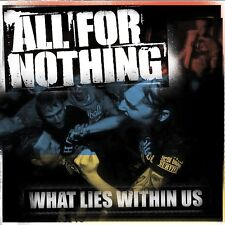 ALL FOR NOTHING - WHAT LIES WITHIN US  CD NEU