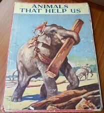 Animals that help us antique childrens book Humphrey Milford Radcliffe Wilson