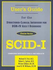 Structured Clinical Interview for Dsm-Iv(r) Axis I Disorders (Scid-I), Clinician
