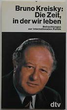 Bruno Kreisky - Die Zeit, in der wir leben
