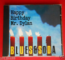 cd blues & soda happy birthday mr. dylan i shall be released cover bob dylan f v