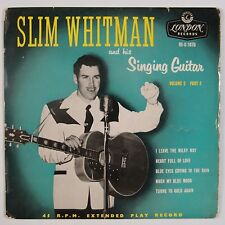 SLIM WHITMAN: Singing Guitar LONDON UK Country 45 Rare U-1070