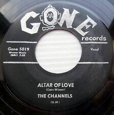 The CHANNELS black label GONE original 45  ALTAR OF LOVE  b/w  ALL ALONE  mg1000