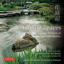 Infinite Spaces: The Art and Wisdom of the Japanese Garden, Moir Messervy, Julie