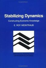 Historical Perspectives on Modern Economics: Stabilizing Dynamics :...