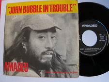 "AMADEO : John Bubble in trouble / Freedom for ever - 7"" SP French press 1973"